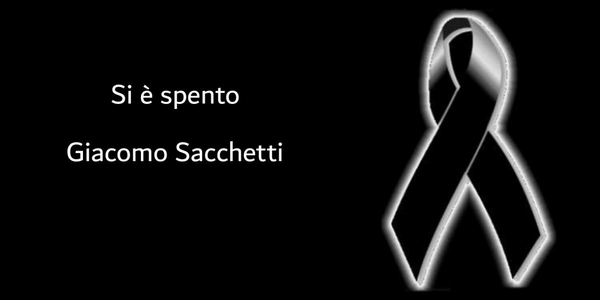 Si è spento Giacomo Sacchetti!!